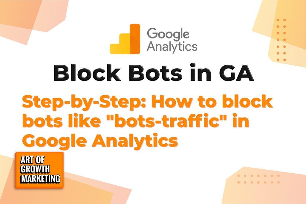 how to block bots in ga image