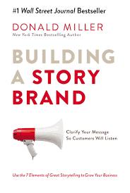 classical branding building a storybrand donald miller