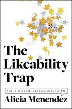 aspriring female leader the likeability trap