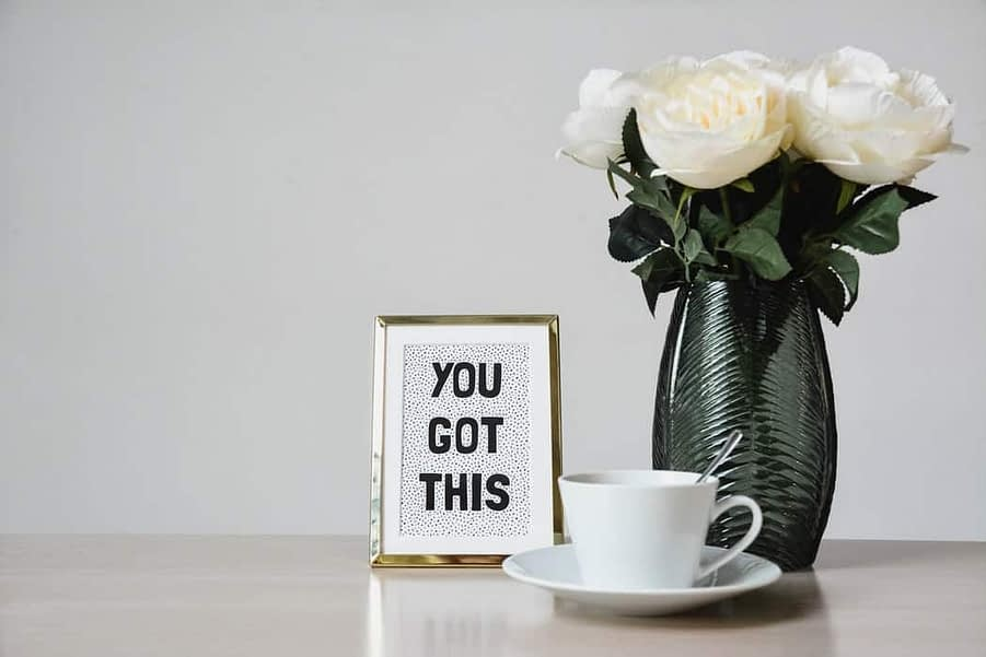 You got this -Quote