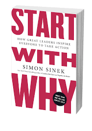 branding book start with why how great leaders inspire everyone to take action simon sinek