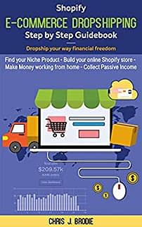 business guide shopify e-commerce dropshipping step by step guidebook - dropship your way financial freedom