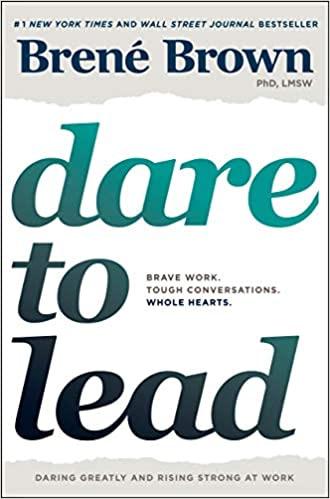 leadership story dare to lead brave work brené brown