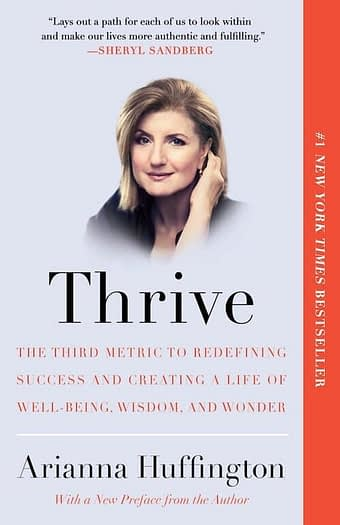 story telling books thrive the third metric to redefining success arianna huffington