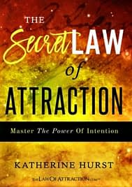 techniquesthe secret law of attraction: master the power of intention