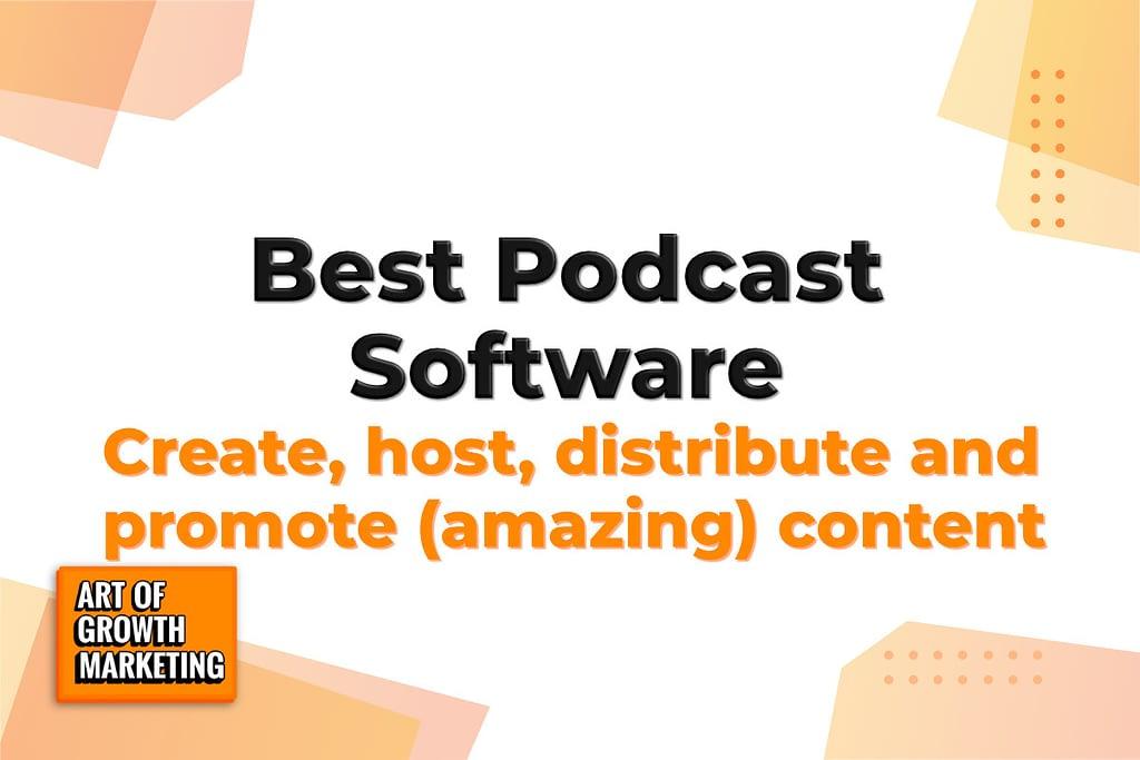 best podcast software teaser image