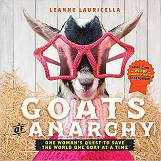 women identity goats of anarchy one woman quest to save the world one goat at a time
