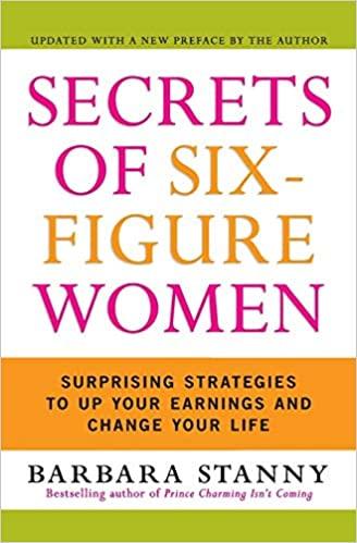 leadership secrets of six figure women barbara stanny