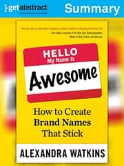 storyboard branding hello, my name is awesome: how to create brand names that stick alexanda watkins