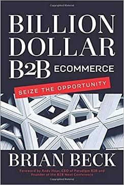 digital marketing billion dollar b2b ecommerce