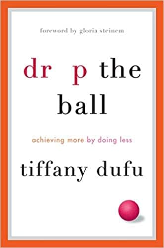 identity drop the ball achieving more by doing less