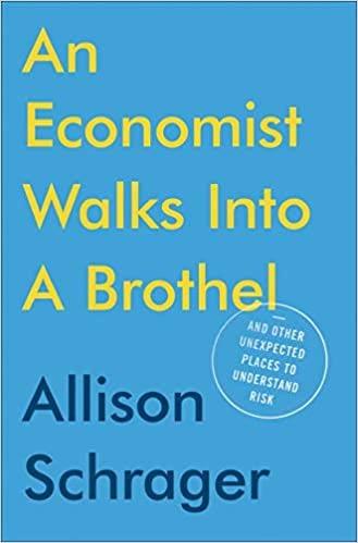 """""""women leader an economist walks into a brothel  allison schrager"""""""